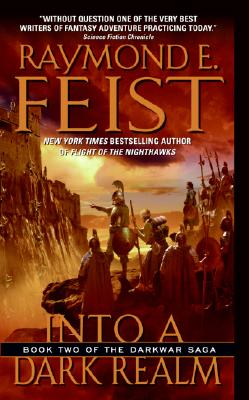 Into a Dark Realm By Feist, Raymond E.